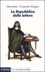 Libro La Repubblica delle Lettere Hans Bots , Françoise Waquet