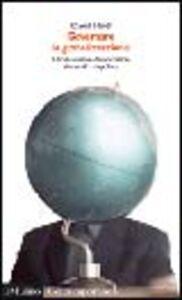 Foto Cover di Governare la globalizzazione. Un'alternativa democratica al mondo unipolare, Libro di David Held, edito da Il Mulino