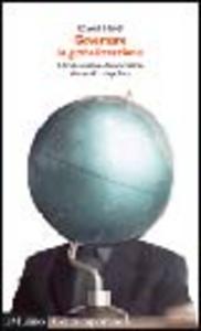 Libro Governare la globalizzazione. Un'alternativa democratica al mondo unipolare David Held