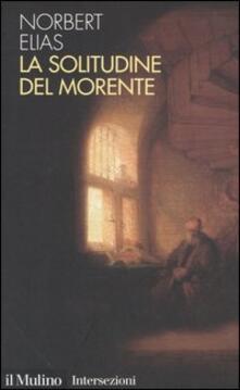 La solitudine del morente - Norbert Elias - copertina
