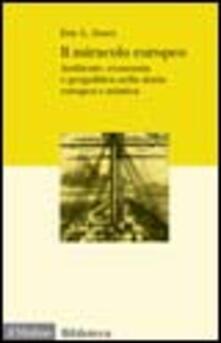 Il miracolo europeo. Ambiente, economia e geopolitica nella storia europea e asiatica - Eric L. Jones - copertina