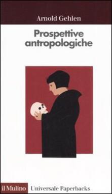 Criticalwinenotav.it Prospettive antropologiche. L'uomo alla scoperta di sé Image