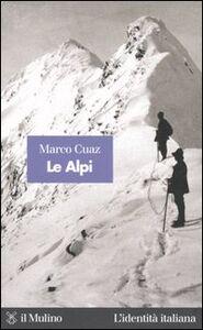 Libro Le Alpi Marco Cuaz