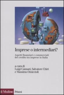 Imprese o intermediari? Aspetti finanziari e commerciali del credito tra imprese in Italia - copertina