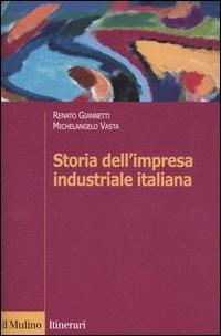 Storia dell'impresa industriale italiana