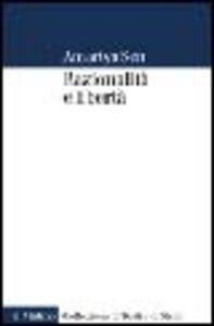 Libro Razionalità e libertà Amartya K. Sen
