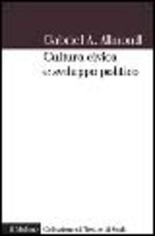 Cultura civica e sviluppo politico - Gabriel A. Almond - copertina