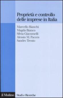 Proprietà e controllo delle imprese in Italia. Alle radici delle difficoltà competitive della nostra industria.pdf