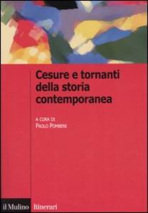 Libro Cesure e tornanti della storia contemporanea