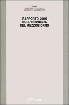 Rapporto Svimez 2005 sull'economia del Mezzogiorno - copertina