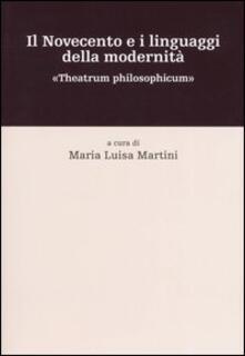Il Novecento e i linguaggi della modernità. «Theatrum philosophicum» - copertina