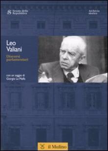 Discorsi parlamentari - Leo Valiani - copertina