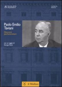 Libro Discorsi parlamentari. Con CD-ROM Paolo E. Taviani