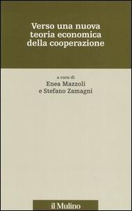 Verso una nuova teoria economica della cooperazione