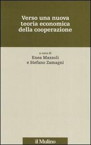 Libro Verso una nuova teoria economica della cooperazione