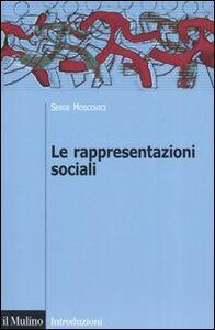 Libro Le rappresentazioni sociali Serge Moscovici