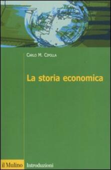 La storia economica - Carlo M. Cipolla - copertina