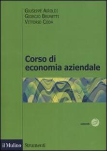 Corso di economia aziendale - Giuseppe Airoldi,Giorgio Brunetti,Vittorio Coda - copertina