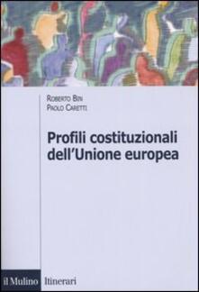 Profili costituzionali dellUnione Europea. Cinquantanni di processo costituente.pdf