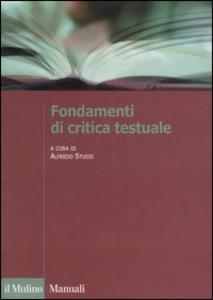 Libro Fondamenti di critica testuale