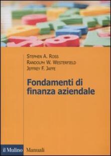 Fondamenti di finanza aziendale - Stephen A. Ross,Randolph W. Westerfield,Jeffrey F. Jaffe - copertina