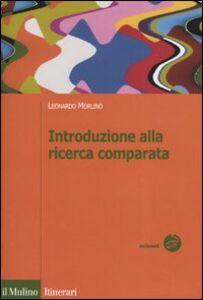 Libro Introduzione alla ricerca comparata Leonardo Morlino