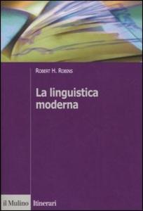 Libro La linguistica moderna Robert H. Robins