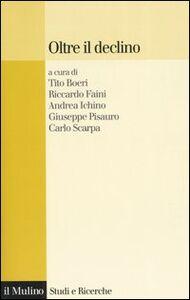 Libro Oltre il declino