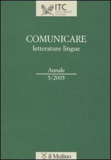 Nicocaradonna.it Comunicare letterature lingue (2005). Vol. 5 Image