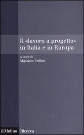 Il «lavoro a progetto» in Italia e in Europa