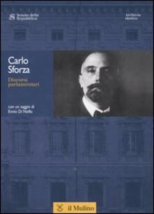 Discorsi parlamentari. Con CD-ROM - Carlo Sforza - copertina