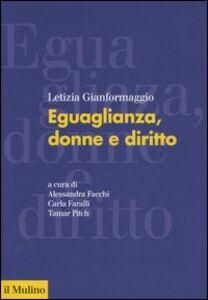 Libro Eguaglianza, donne e diritto Letizia Gianformaggio