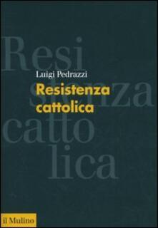 Grandtoureventi.it Resistenza cattolica Image
