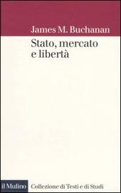 Stato, mercato e libertà