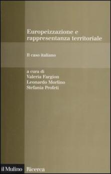 Europeizzazione e rappresentanza territoriale. Il caso italiano.pdf