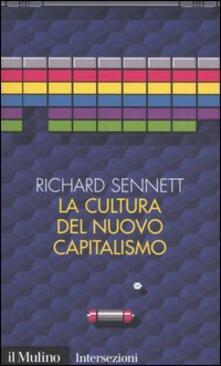 La cultura del nuovo capitalismo - Richard Sennett - copertina