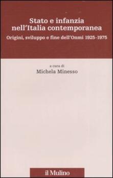 Listadelpopolo.it Stato e infanzia nell'Italia contemporanea. Origini, sviluppo e fine dell'Onmi 1925-1975 Image