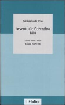 Avventuale fiorentino 1304 - Giordano da Pisa - copertina