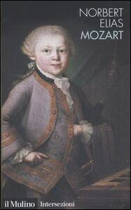 Libro Mozart. Sociologia di un genio Norbert Elias