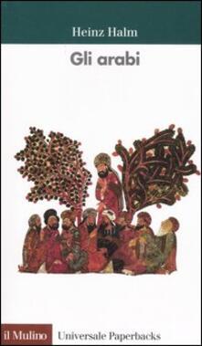 Gli arabi - Heinz Halm - copertina