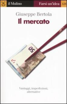 Il mercato - Giuseppe Bertola - copertina