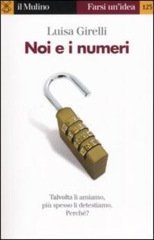 Noi e i numeri - Luisa Girelli - copertina