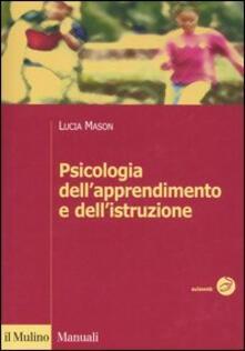 Psicologia dell'apprendimento e dell'istruzione - Lucia Mason - copertina