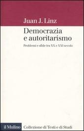Democrazia e autoritarismo. Problemi e sfide tra XX e XXI secolo