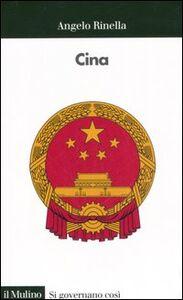 Foto Cover di Cina, Libro di Angelo Rinella, edito da Il Mulino