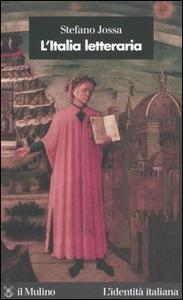 Libro L' Italia letteraria Stefano Jossa