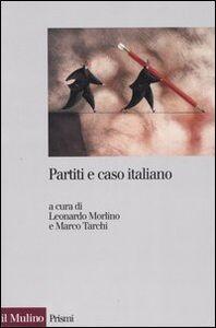 Foto Cover di Partiti e caso italiano, Libro di  edito da Il Mulino