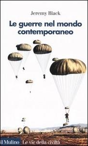 Libro La guerra nel mondo contemporaneo Jeremy Black