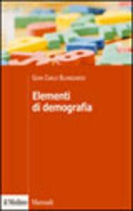 Foto Cover di Elementi di demografia, Libro di G. Carlo Blangiardo, edito da Il Mulino