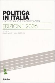 Winniearcher.com Politica in Italia. I fatti dell'anno e le interpretazioni (2006) Image